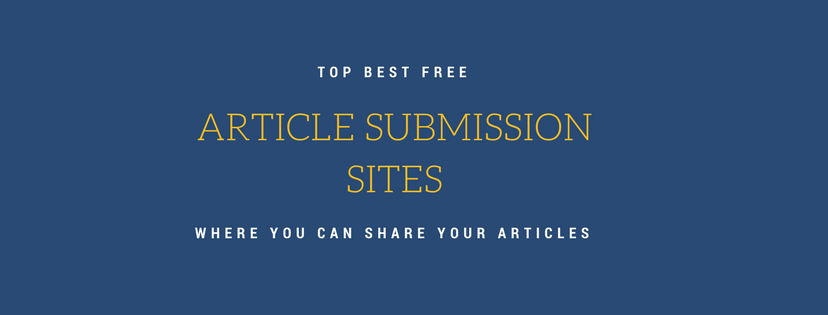 Top Best Free Article Submission Sites