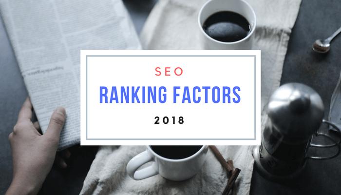 seo ranking factor 2018
