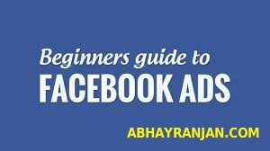 Facebook Ads Guide For Beginners